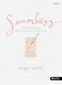 Seamless (Bible Study)