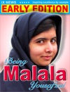 Being Malala Yousafzai Early Edition