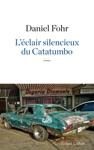 Lclair Silencieux Du Catatumbo