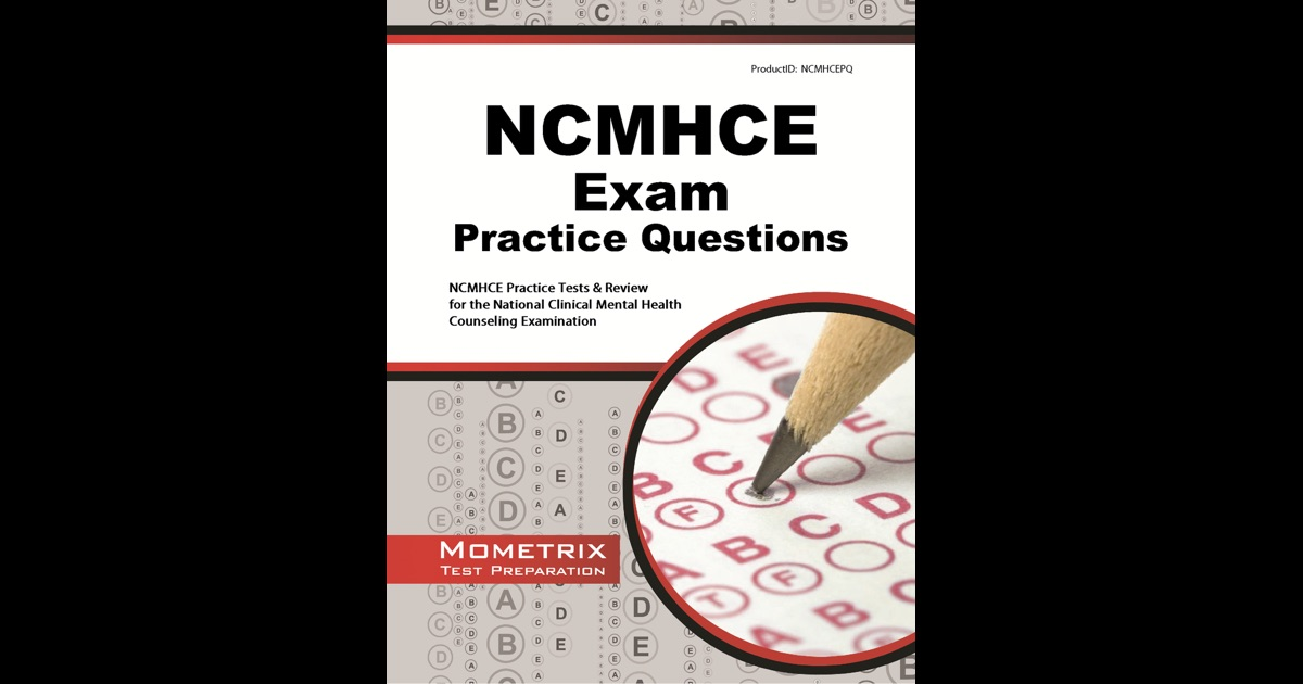 NCMHCE Practice Questions: by NCMHCE Exam Secrets Test Prep Team ...