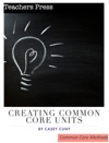 Creating Common Core Units