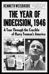 The Year Of Indecision 1946