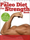 Paleo Diet For Strength