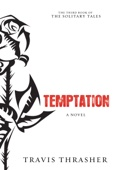 Travis Thrasher - Temptation  artwork