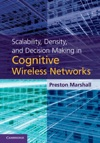 Scalability Density And Decision Making In Cognitive Wireless Networks