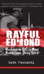 Rayful Edmond Washington DCs Most Notorious Drug Lord