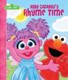 Abby Cadabbys Rhyme Time Sesame Street Series
