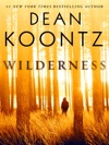 Wilderness Short Story