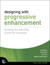 Designing With Progressive Enhancement Building The Web That Works For Everyone
