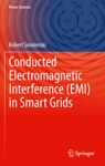 Conducted Electromagnetic Interference EMI In Smart Grids