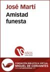 Amistad Funesta