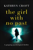 Kathryn Croft - The Girl With No Past artwork