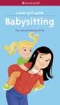 A Smart Girls Guide Babysitting