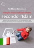 Famiglia e buon comportamento secondo l'Islam