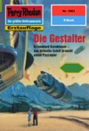 Perry Rhodan 1963 Die Gestalter Heftroman
