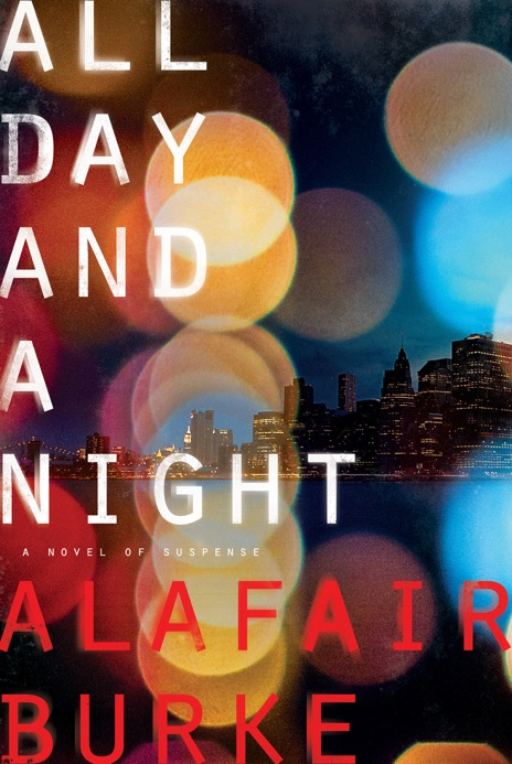 All Day and a Night Alafair Burke Book