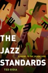 The Jazz Standards A Guide To The Repertoire