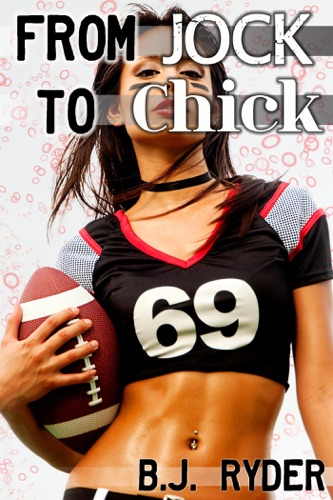 From Jock to Chick A Feminization Story Waking up a Woman 15