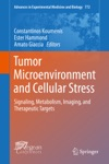 Tumor Microenvironment And Cellular Stress