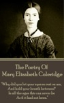 The Poetry Of Mary Elizabeth Coleridge
