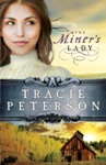 The Miners Lady Land Of Shining Water Book 3