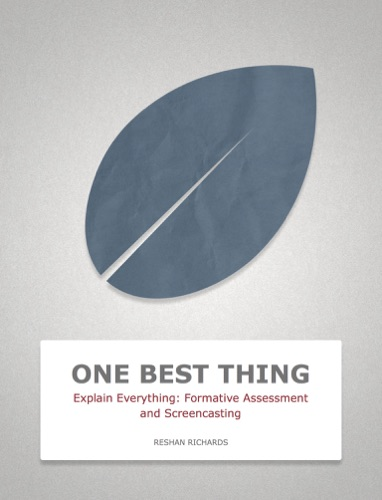 Explain Everything Formative Assessment and Screencasting