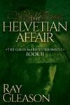The Helvetian Affair