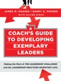 A Coach's Guide to Developing Exemplary Leaders