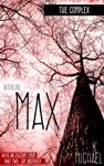 The Complex Interlude One Max