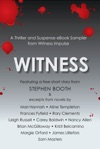 Witness A Thriller And Suspense EBook Sampler From Witness