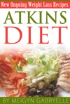 Atkins Diet  Amazing New Ongoing Weight Loss Phase Recipes