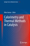 Calorimetry And Thermal Methods In Catalysis