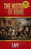 The History of Rome: All Books - Livy & Wyatt North Cover Art