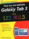 Tout Sur Ma Tablette Samsung Galaxy Tab 3 Pour Les Nuls