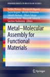 MetalMolecular Assembly For Functional Materials