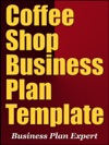 Coffee Shop Business Plan Template Including 6 Free Bonuses