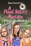 Beginning Detective Tips A Floyd Sisters Mystery