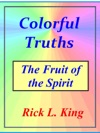 Colorful Truths The Fruit Of The Spirit