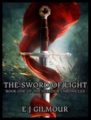 The Sword of Light: Book One of the Veredor Chronicles