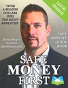 Safe Money First Your Guidebook To Annuities And Safe Retirement Financial Planning Strategies