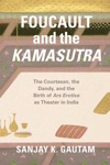 Foucault And The Kamasutra