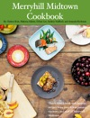 Merryhill Midtown Cookbook