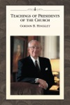 Teachings Of Presidents Of The Church Gordon B Hinckley
