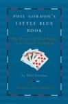 Phil Gordons Little Blue Book