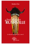 Installation  Rushville - Tome 2 -