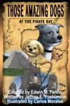 Those Amazing Dogs Book 4 At The Pirate Bay
