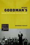 Benny Goodmans Famous 1938 Carnegie Hall Jazz Concert