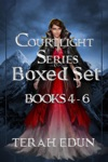 Courtlight Series Boxed Set Books 4 5  6