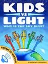 Kids Vs Light Why Is The Sky Blue Enhanced Version