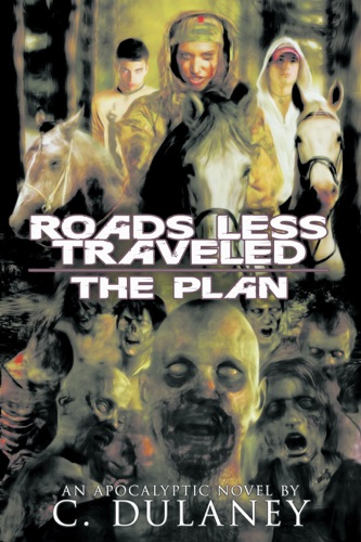 The Plan Roads Less Traveled Book 1